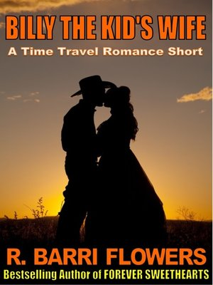 cover image of Billy the Kid's Wife (A Time Travel Romance Short)