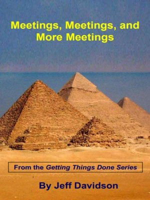 cover image of Meetings, Meetings, and More Meetings