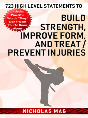 cover image of 723 High Level Statements to Build Strength, Improve Form, and Treat/Prevent Injuries