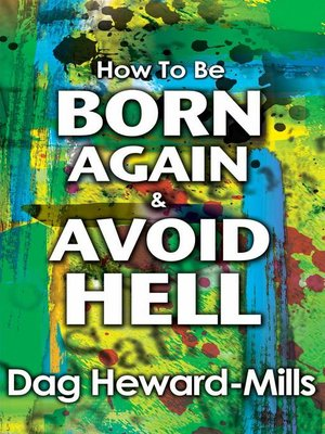 cover image of How to be Born Again and Avoid Hell