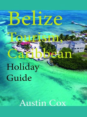 cover image of Belize Tourism, Caribbean