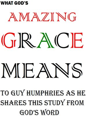 cover image of Amazing Grace Means