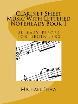 cover image of Clarinet Sheet Music With Lettered Noteheads Book 1