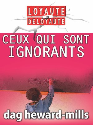cover image of Ceux qui sont ignorants