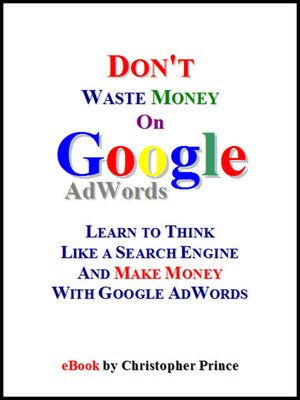 cover image of Don't Waste Money on Google AdWords