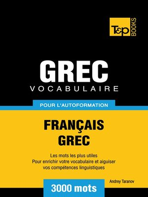 cover image of Vocabulaire Français-Grec pour l'autoformation--3000 mots