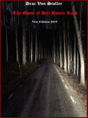 cover image of The Ghost of Hill Haven Road