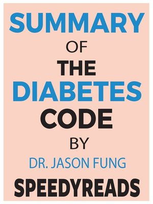 cover image of Summary of the Diabetes Code by Dr. Jason Fung