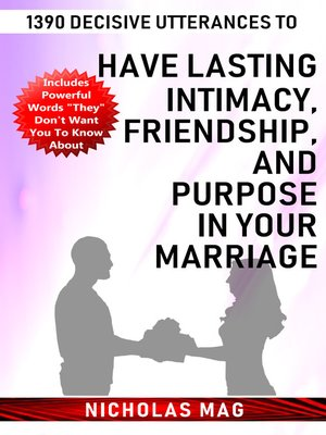 cover image of 1390 Decisive Utterances to Have Lasting Intimacy, Friendship, and Purpose in Your Marriage