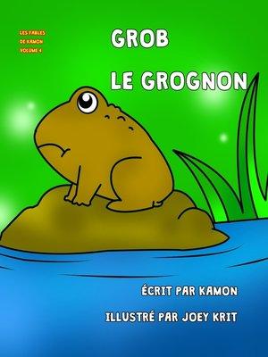 cover image of Grob le grognon