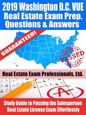 cover image of 2019 Washington D.C. VUE Real Estate Exam Prep Questions, Answers & Explanations