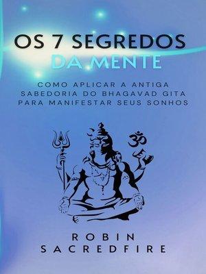 cover image of Os 7 Segredos da Mente