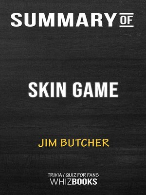 cover image of Summary of Skin Game by Jim Butcher / Conversation Starters