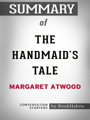 cover image of Summary of the Handmaid's Tale by Margaret Atwood / Conversation Starters