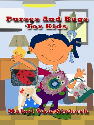 cover image of Purses and Bags For Kids