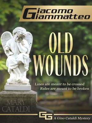 cover image of Old Wounds, a Gino Cataldi Mystery