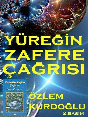cover image of Yüreğin Zafere Çağrısı