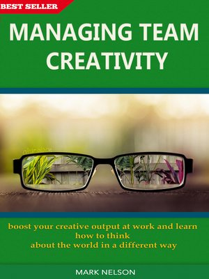 cover image of Managing Team Creativity