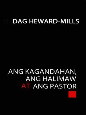 cover image of Ang Kagandahan, Ang Halimaw at Ang Pastor