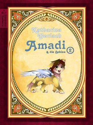 cover image of Amadi und die Sphinx (Teil 2)