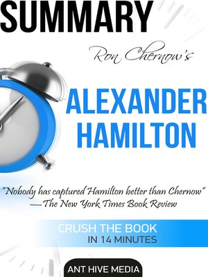 cover image of Ron Chernow's Alexander Hamilton Summary