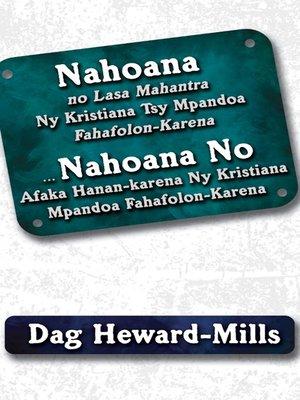 cover image of Nahoana No Lasa Mahantra Ny Kristiana Tsy Mpandoa Fahafolon-Karena ... Nahoana No Afaka Hanan-karena Ny Kristiana Mpandoa Fahafolon-Karena