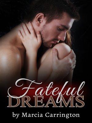 cover image of Fateful Dreams