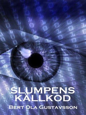 cover image of Slumpens källkod