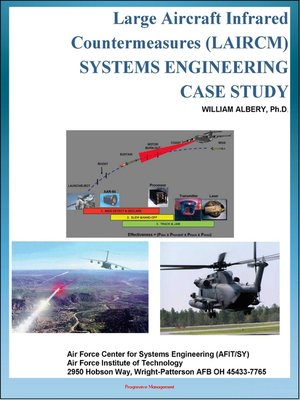 cover image of Large Aircraft Infrared Countermeasures (LAIRCM) Systems Engineering Case Study--Laser Transmitter Pointer/Tracker