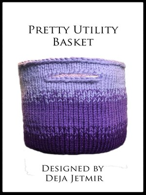 cover image of Pretty Utility Basket