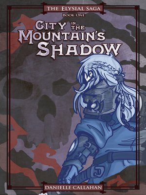cover image of City in the Mountain's Shadow