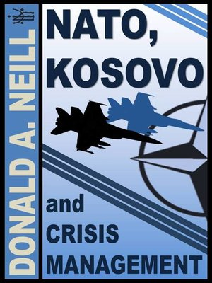 cover image of NATO, Kosovo and Crisis Management