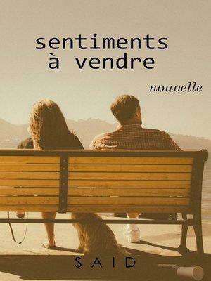 cover image of Sentiments à vendre