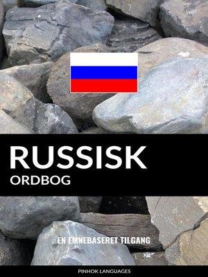 cover image of Russisk ordbog