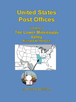 cover image of United States Post Offices Volume 7 the Lower Mississippi Valley