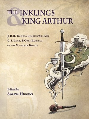 cover image of The Inklings and King Arthur