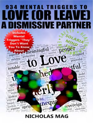 cover image of 934 Mental Triggers to Love (or Leave) a Dismissive Partner