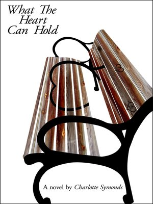 cover image of What the Heart Can Hold
