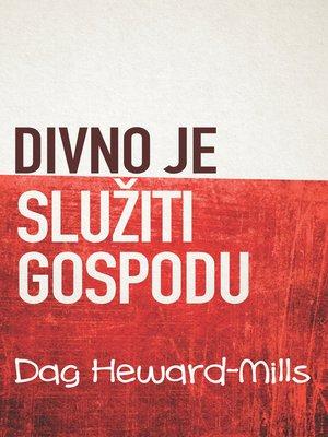 cover image of Divno Je Služiti Gospodu