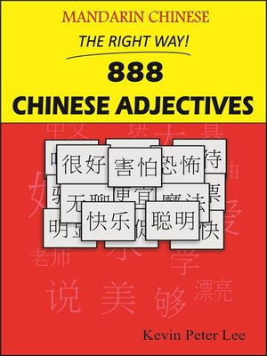 cover image of Mandarin Chinese the Right Way! 888 Chinese Adjectives