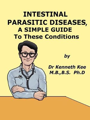 cover image of Intestinal Parasitic Diseases, a Simple Guide to These Conditions