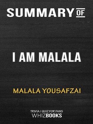 cover image of Summary of I Am Malala by Malala Yousafzai / Trivia/Quiz for Fans