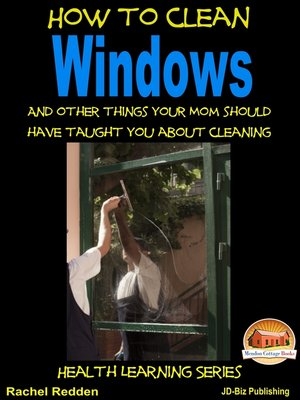 cover image of How to Clean Windows