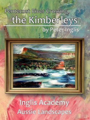cover image of Pentecost River Crossing, the Kimberleys