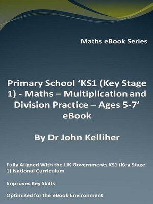 cover image of Primary School 'KS1 (Key Stage 1)--Maths--Multiplication and Division Practice – Ages 5-7' eBook