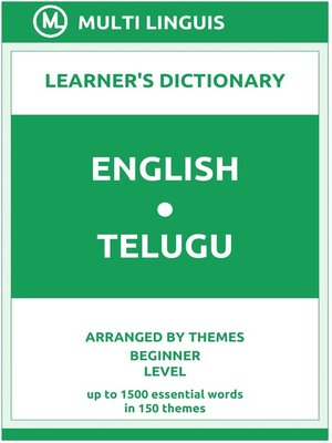 cover image of English-Telugu Learner's Dictionary (Arranged by Themes, Beginner Level)