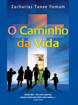 cover image of O Caminho Da Vida