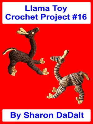 cover image of Llama Toy Crochet Project #16