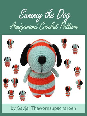 cover image of Sammy the Dog Amigurumi Crochet Pattern