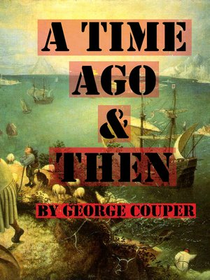 cover image of A Time Ago and Then